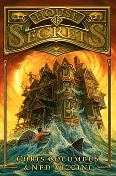 House of Secrets - Chris Columbus & Ned Vizzini good read so far little creepy