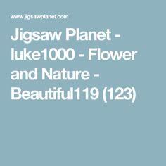 Jigsaw Planet - luke1000 - Flower and Nature - Beautiful119 (123)