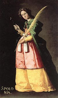 Saint Apollonia - the patroness of dentistry and those suffering from toothache or other dental problems.