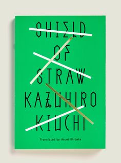 Shield of Straw, book cover design by Janet Hansen