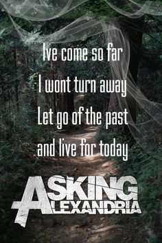 Super Music Quotes Metal Asking Alexandria Ideas Lyric Quotes, Words Quotes, Song Qoutes, Asking Alexandria Quotes, Rock Y Metal, Mayday Parade Lyrics, Lyric Tattoos, The Amity Affliction, Music Heals