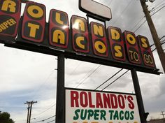 San Antonio - Rolando's Super Taco