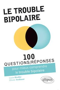 Le trouble bipolaire 100 Questions, This Or That Questions, Troubles Bipolaires, Le Trouble, Anatomy And Physiology, Clinique, Personality Disorder, Avril, The Emotions