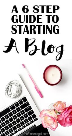 How to start a blog in 6 easy steps. Blogging has changed my life. I make money blogging and freelance writing and this is how I pay off my student loans. Here's my step by step guide on how to start a blog easily. | Financegirl