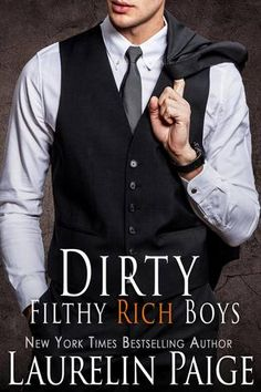 Reading Keeps Me Sane Book Blog: Book Review: Dirty Filthy Rich Boys by Laurelin Pa...
