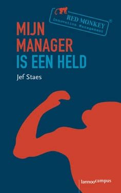 Mijn manager is een held | Uitgeverij Lannoo