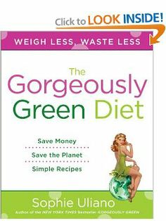 The Gorgeously Green Diet by Sophie Uliano. $10.88. Author: Sophie Uliano. Publisher: Plume; 1 Reprint edition (December 29, 2009). Reading level: Ages 18 and up
