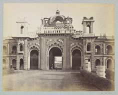 West Gateway of the Qaisar Bagh Palace - Lucknow 1860s