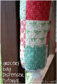 Moda Bake Shop: Grocery Bag Dispenser - made it. Grocery Bag Dispenser, Grocery Bag Holder, Grocery Bags, Sewing Hacks, Sewing Tutorials, Sewing Patterns, Sewing Ideas, Sewing Tips, Quilting Projects
