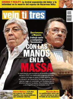 Revista Veintitrés opera contra Moyano y Barrionuevo. Sale esta noche.