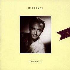 The Gift by Midge Ure