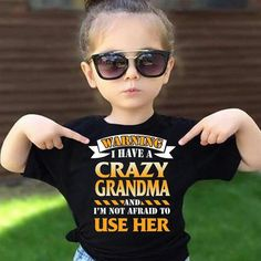 The perfect slogan T-shirt for any one of my grandkids - Trend Destructive Quotes 2019 Cute Quotes, Funny Quotes, Funny Grandma Quotes, Grandma Sayings, Nana Quotes, Grandmother Quotes, Shirt Quotes, Stiefvater, Shirt Designs