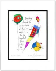 """Everything changed the day she figured out there was exactly enough time for the important things in her life.Brian Andreas, creator of Storypeople, is an artist and storyteller extraordinaire. Brian Andreas prints, Storypeople prints, are pearls of wisdom and witty humor, that are wonderfully illustrated with Brian's whimsical, colorful drawings.* Double matted print (white with black inset) * Size: 11"""" x 14"""" matted""""We believe (fiercely) in the power of stories, not because they're our…"""
