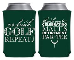 Collapsible Foam Can Coolers Beverage Insulators Personalized Fun Retirement Party Favors | Eat Drink Golf Repeat (1A) | by ThatCustomShop on Etsy #thatcustomshop