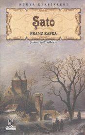 Şato - Franz Kafka
