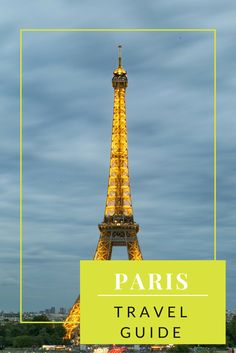 The Ultimate Paris Travel Guide #travel www.anexpatdiary.com