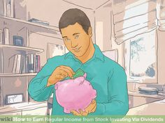 Image titled Earn Regular Income from Stock Investing Via Dividends Step 8