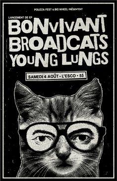Katzenbild!!!    GigPosters.com - Bonvivant - Broadcats - Young Lungs