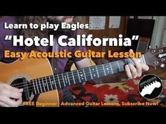 How To Play Hotel California On Guitar - Hotel California Chords - Easy Guitar Lesson - YouTube