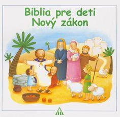 Biblia pre deti Nový zákon | Vydavateľstvo Don Bosco