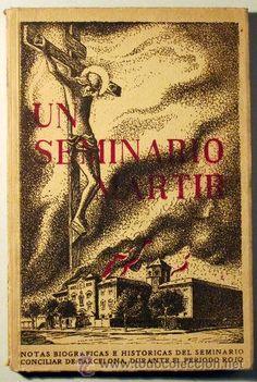 (Guerra civil) - UN SEMINARIO MÁRTIR - Barcelona 1940 - Foto 1