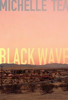 black-wave-michelle-tea