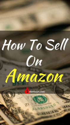 How to sell on Amazo