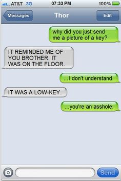 thor and loki text | Thor. Texting - Thor made a joke.
