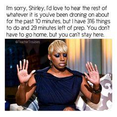 Bahahaha! Aww, nuts, I may be Shirley!