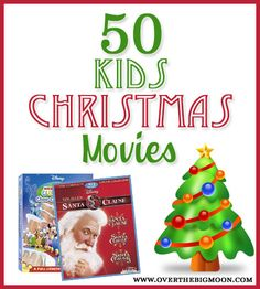 ChristmasMoviesButton 50 Kids Christmas Movies - Pretty sure we will be watching the classics this year along with all the mickey and pooh ones, its a wonderful life is a given