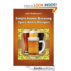 Homebrew Finds: Simple Home Brewing: Spice Beer Recipes, Kindle Edition - Free, $0