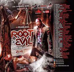 DJ FearLess - Root Of Evil Mixtape @DJFearless #Dancehall - http://djkaas.com/dancehall-reggae-music/dj-fearless-root-of-evil-mixtape-djfearless-dancehall/