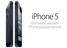 iPhone 5 - Das Größte, was dem iPhone passieren konnte.