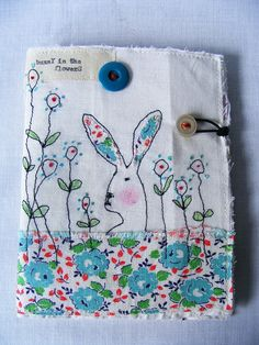 Handmade Needlecase or Needlebook : Bunny in the flowers Free Motion Embroidery, Free Machine Embroidery, Embroidery Patterns, Tatting Patterns, Textiles, Needle Book, Needle Case, Fabric Journals, Art Textile