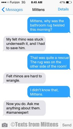 NEW Daily Mittens: The Wrangle Edition  More Mittens: http://textsfrommittens.com/  Order the Mittens book: http://www.amazon.com/Texts-From-Mittens-Unlimited-Afraid/dp/0373893221