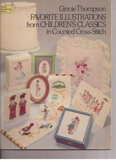 Favorite Illustrations from Children's Classics in Counted Cross-Stitch