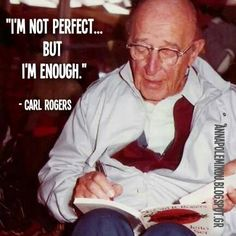 """""""Self-Actualized,"""" Carl Rogers. Colleges For Psychology, Psychology Quotes, Psychology Resources, Counseling Psychology, Carl Rogers Quotes, Quotes To Live By, Me Quotes, Counseling Quotes, Education Quotes"""