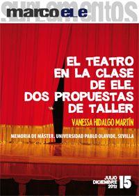 El teatro en la clase de ELE. Dos propuestas.....