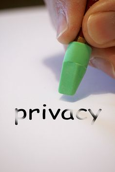 privacy. privacy disappearing. erasing privacy.