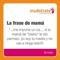 La frase de mamá