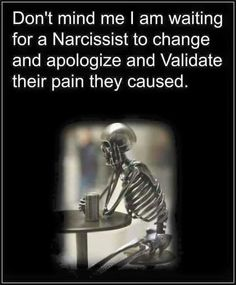 They never change.  Narcissistic sociopath relationship abuse
