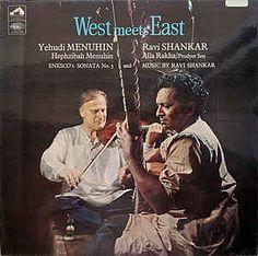 Yehudi Menuhin & Ravi Shankar - West Meets East (Vinyl, LP, Album) at Discogs