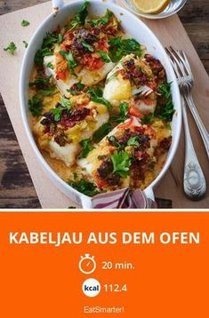 Kabeljau aus dem Ofen Cod from the oven – smarter – Calories: 248 kcal – Time: 20 min. Shrimp Recipes, Salmon Recipes, Pork Recipes, Fish Recipes, Slow Cooker Recipes, Cooking Recipes, Healthy Recipes, Juice Recipes, Chicken Recipes