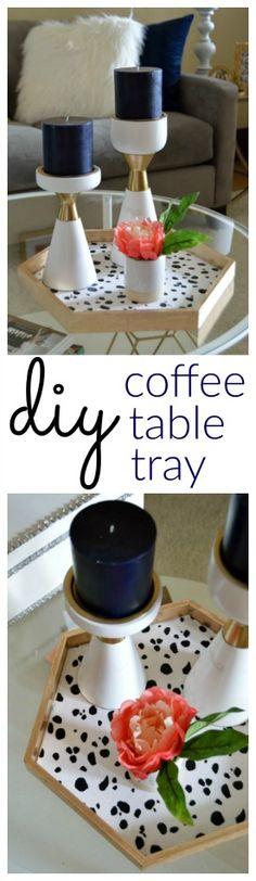 An easy DIY Coffee Table Tray Idea - My Crafty Spot