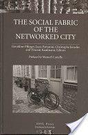 The social fabric of the networked city /Géraldine Pflieger [et al.], eds. ; pref. by Manuel Castells. Lausanne :EPFL Press ;Abingdon :Routledge,cop. 2008. ISBN:978-2-940222-23-0 (EPFL Press)