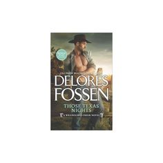 Those Texas Nights : Includes Lone Star Cowboy (Paperback) (Delores Fossen)