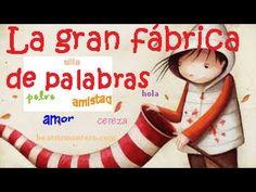 ▶ La gran fábrica de palabras - Cuentos infantiles - Historia de amor - YouTube