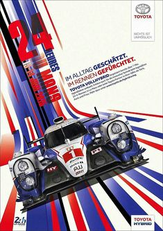2015 Toyota Le Mans 24 poster. For 23 hours and 57 minutes, the 2015 Le Mans race belonged to Toyota Gazoo Racing with its pair of TS050 cars. But racing can be a cruel, cruel sport, and with 3 minutes remaining, the leading Toyota lost power, and Porsche cruised past to take victory. #WEC #LeMans24 #ToyotaTS050
