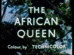 The African queen movie title Movie Titles, Movie Stars, Movie Tv, Bogart Movies, Queen Movie, John Huston, Blu Ray Movies, Title Sequence, Title Card