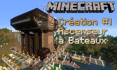 Minecraft - création #1 - Ascenseur à bateaux